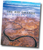 THE RIO GRANDE: AN EAGLE'S VIEW